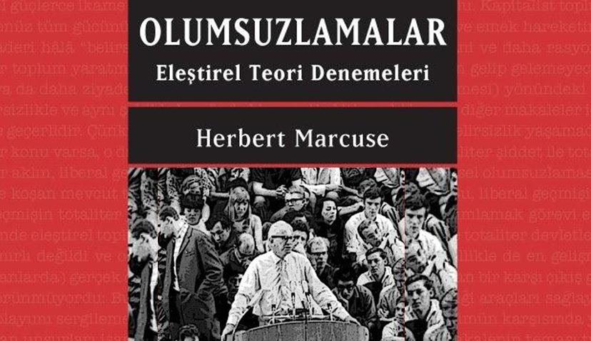 Olumsuzlamalar: Bir Herbert Marcuse Klasiği