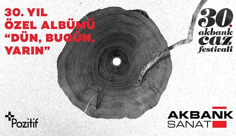 Akbank Caz Festivali 30. Yaşını Özel Bir Proje ile Kutluyor